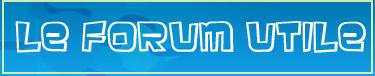 forum utile trucs astuces